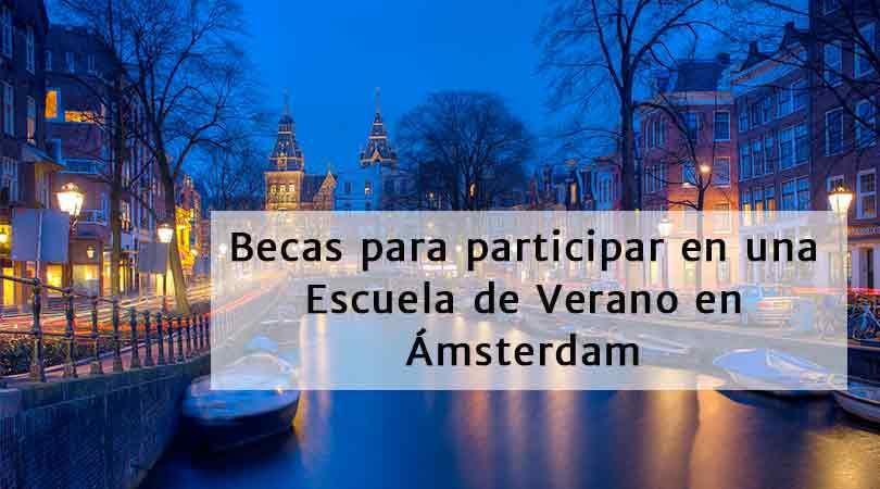 Becas de Escuela de Verano en Amsterdam