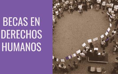 6 maneras para estudiar con becas en Derechos Humanos