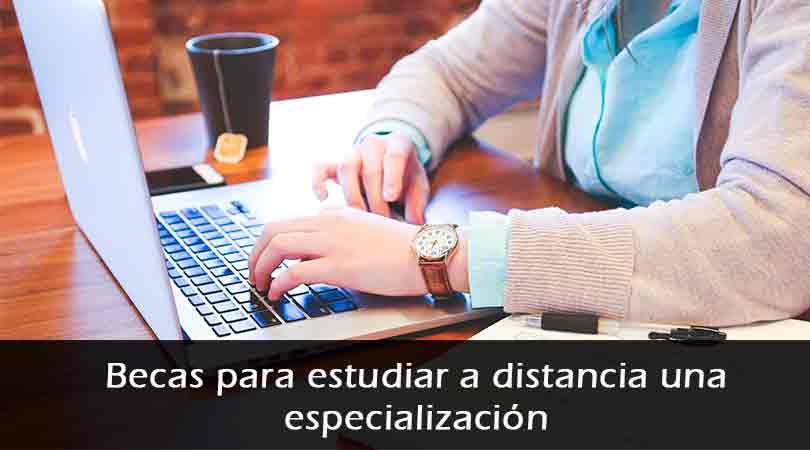 Becas online para estudiar a distancia