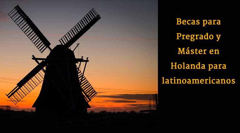 ¿Sabes cómo ganar las becas Holland Scholarship para pregrado o máster?