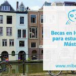 Becas en Holanda para estudiar un máster