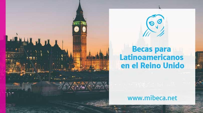 Becas universitarias en Reino Unido para latinoamericanos