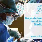 Becas de investigación en el área de la medicina