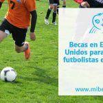 Becas en Estados Unidos para jóvenes futbolistas