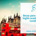 Becas para estudiar inglés académico en Londres