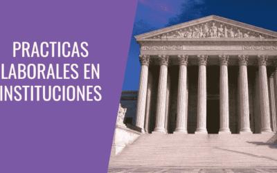 8 prácticas laborales en instituciones internacionales