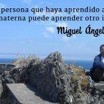 Una semana aprendiendo un idioma en el extranjero equivale a un año entero, con Miguel Ángel Márquez