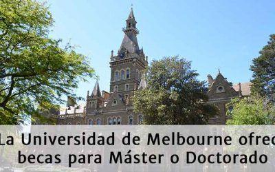 Becas en la Universidad de Melbourne para Maestría o PhD