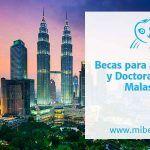 Becas para realizar Máster o Doctorado en Malasia