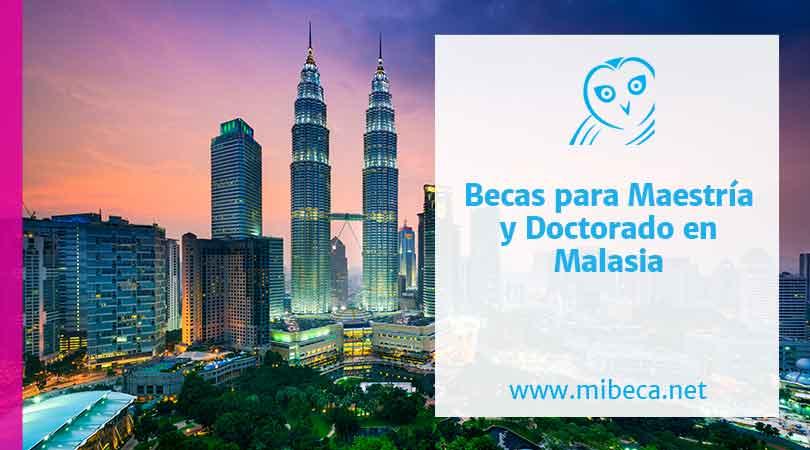 Becas de Máster o Doctorado en Malasia