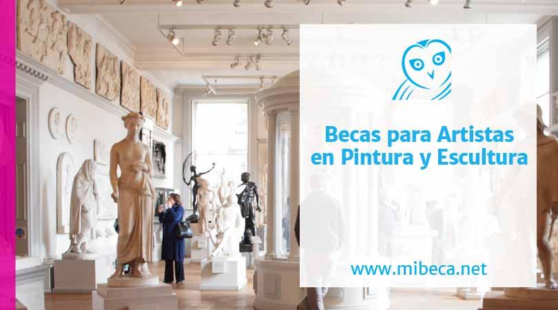 Becas para artistas en pintura y escultura: las convocatorias más interesantes para el 2021