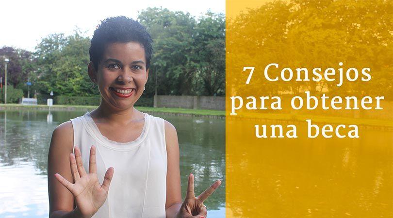 7 Consejos para obtener una beca