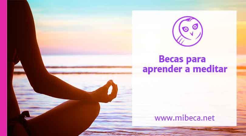 Becas para aprender a meditar