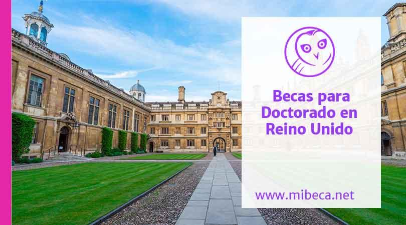 Becas doctorales para estudiar en el Reino Unido