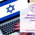 Becas de corta estancia en Israel para colombianos