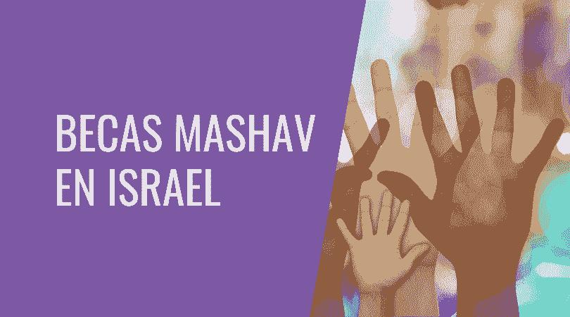 Becas MASHAV de cursos cortos en Israel