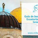 Guía de becas para estudiar en Israel dirigidas a ecuatorianos