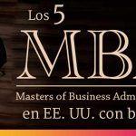 Los 5 MBA con beca en Estados Unidos