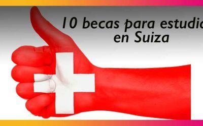 10 becas para estudiar en Suiza