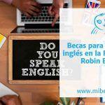 Becas para estudiar inglés en la Fundación Robin Book