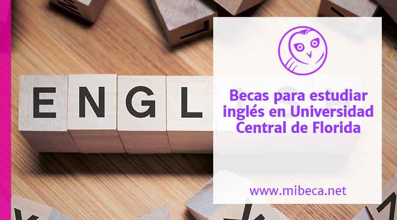 Becas para estudiar inglés en la Universidad Central de Florida