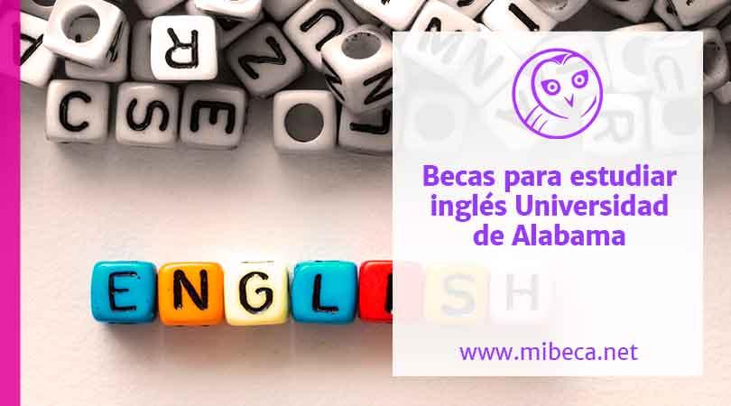 Becas para estudiar inglés en la Universidad de Alabama
