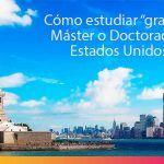 """Cómo estudiar """"Gratis"""" un Master o Doctorado en Estados Unidos"""