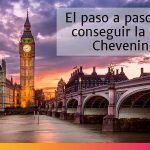 Manual de becas: paso a paso para obtener la beca Chevening y estudiar en el Reino Unido